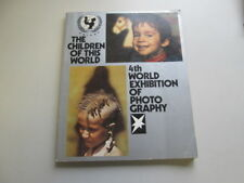 Good - The Children of this World: 4th World Exhibition of Photography  1977 Ste