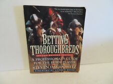 Betting Thoroughbreds :  Professional's Horseplayer by Steven Davidowitz