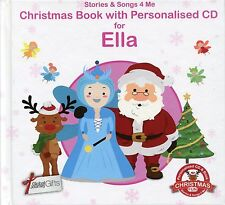 CHRISTMAS BOOK WITH PERSONALISED CD FOR ELLA - STORIES & SONGS 4 ME