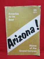 America At Its Best: Arizona, Home of the Grand Canyon magazine 1961 history