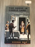 THE HOUSE IN COBBLES LANE., Dale, Norman., 1964 Hardback