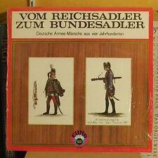 Vom Reichsadler zum Bundesadler Deutsche armeemärsche aus vier jahrhunderten NM