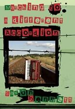 Marching to a Different Accordion by Bennett, Saxon