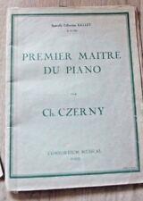 PARTITION DE PIANO **PREMIER MAITRE DU PIANO** CH CZERNY E.G.120