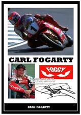 32.  CARL FOGARTY SUPERBIKES  SIGNED  A4 PHOTOGRAPH PP..