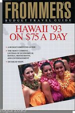 Hawaii '93 on $75 a Day (1993) - Frommer's Budget Travel Guide!