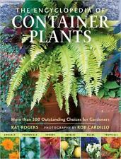 The Encyclopedia of Container Plants: More than 500 Outstanding Choices for Gard