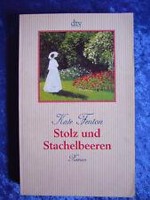 """""""Stolz und Stachelbeeren"""" von Kate Fenton"""