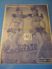Cocktail Magazin von 1950. Film,Show,Erotik,Bühne,Stars-Variete- Film-Pin Up-Akt