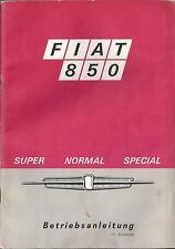 FIAT 850 SUPER NORMAL SPEZIAL Betriebsanleitung 1969 Bedienungsanleitung BA