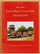 100 Jahre Freiwillige Feuerwehr Rheinbrohl 1900-2000 Löschzug vom Römerwall 1999