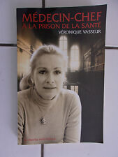 Véronique VASSEUR Médecin Chef à la prison de la Santé 2000 tbe