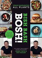 BISH BASH BOSH - Vegan Cookbook Recipe Book by Authors Of BOSH! - Hardback