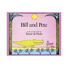 Bill and Pete by Tomie dePaola (author)