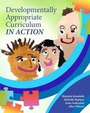 Developmentally Appropriate Curriculum in Action, Kostelnik, Marjorie J., Rupipe