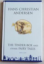 Hans Christian Andersen THE TINDER-BOX AND OTHER FAIRY TALES Hardback