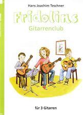 Gitarre Noten : Fridolins Gitarrenclub Heft 1 für 3 Gitarren LEICHT Ensemble
