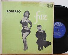 """Roberto Faz LP """"Y Su Conjunto"""" ~ Puchito 516 ~ Cuba Press ~ Latin Mambo Cha-Cha"""