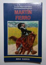 Martin Fierro por Jose Hernandez Argentina 1996