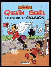 AS (LES)  n°1 Quentin Gentil et le Roi de l'évasion  GREG   Ed. DARGAUD  EO 1982