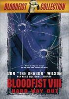 New: BLOODFIST VIII - Hard Way Out DVD