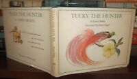 Dickey, James; Angel, Marie TUCKY THE HUNTER  1st Edition 1st Printing
