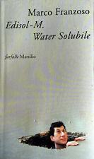 MARCO FRANZOSO EDISOL M. WATER SOLUBILE DETECTIVE PATRIOTA POETA  MARSILIO 2003