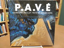 P.A.V.E Hardcover Science Fiction Fantasy Art French Text Philippe Druillet