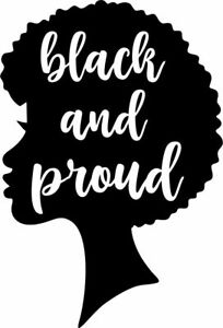 Black and Proud 6 designs Vinyl gloss T-SHIRTS link Decals