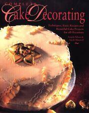 Complete Cake Decorating: Techniques, Basic Recipe
