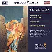 Samuel Adler Symphony #5 We Are the Echoes Nuptial Scene Binding CD Naxos Milken