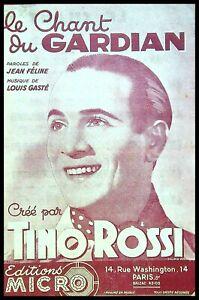 Ancienne Partition, LE CHANT du GARDIAN - Tino Rossi - Louis Gasté - Ed MICRO