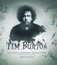 Tim Burton: The iconic filmmaker and his work, Nathan, Ian