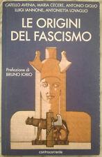 LE ORIGINI DEL FASCISMO stato corporativo etico Mussolini D'Annunzio romanità