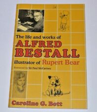 * Proof Copy Extract * Caroline Bott Works of Alfred Bestall (Rupert) 2003