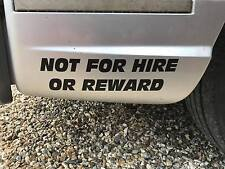 NOT FOR HIRE OR REWARD STICKER DECAL  X2 STICKER LORRY BLACK