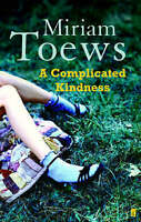 A Complicated Kindness, Toews, Miriam, New Book
