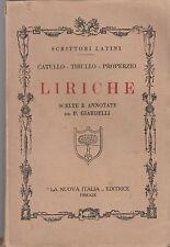 Scrittori Latini Catullo Tibullo Properzio LIRICHE P. Giardelli La Nuova Italia