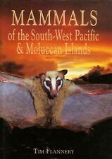 Tim Flannery / Mammals of the South-West Pacific and Moluccan Islands 1st 1995