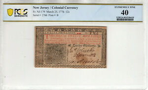 MARCH 25 1776 12 SHILLINGS NEW JERSEY COLONIAL NOTE NJ-179 PCGS B EXTRA FINE 40