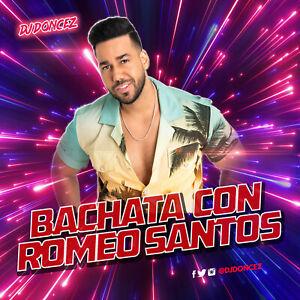 DJ DonCez - Bachata Con Romeo Santos