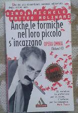 VIGNALI -ANCHE LE FORMICHE NEL LORO PICCOLO S'INCAZZANO- MONDADORI 1997 - M
