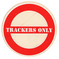 Vtg NOS Tracker Trucks Trackers Only Sticker Skate Shop Skateboard