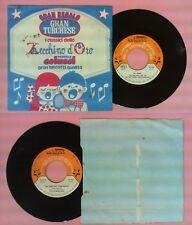 LP 45 7'' ZECCHINO D'ORO Ali baba'Fra martino campanaro MARIELE VENTRE no cd mc