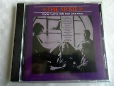 CD   THE SILKIE    YOU'VE GOT TO HIDE YOUR LOVE AWAY