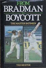 FROM BRADMAN TO BOYCOTT The Master Batsmen