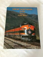 Great Northern In Color Volume 1: Lines West by David H. Hickcox