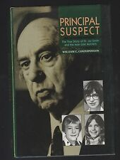 Principal Suspect : Story of Dr Jay Smith Murders by William Costopoulos, Signed
