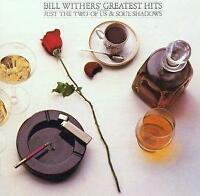 Bill Withers - Bill Withers' Greatest Hits (NEW CD)
