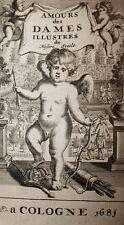 Bussy Rabutin Histoire amoureuse des Gaules Dames illustres de France 1708 rare